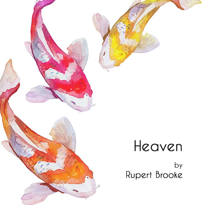 Poetry Corner on sunday – Heaven by Rupert Brooke